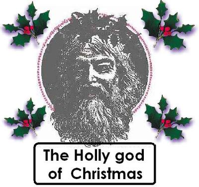 THE HOLLY GOD OF CHRISTMAS